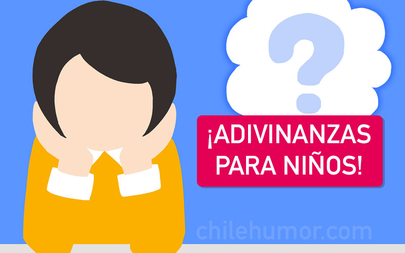 10 Adivinanzas Chistosas Para Niños Con Respuestas